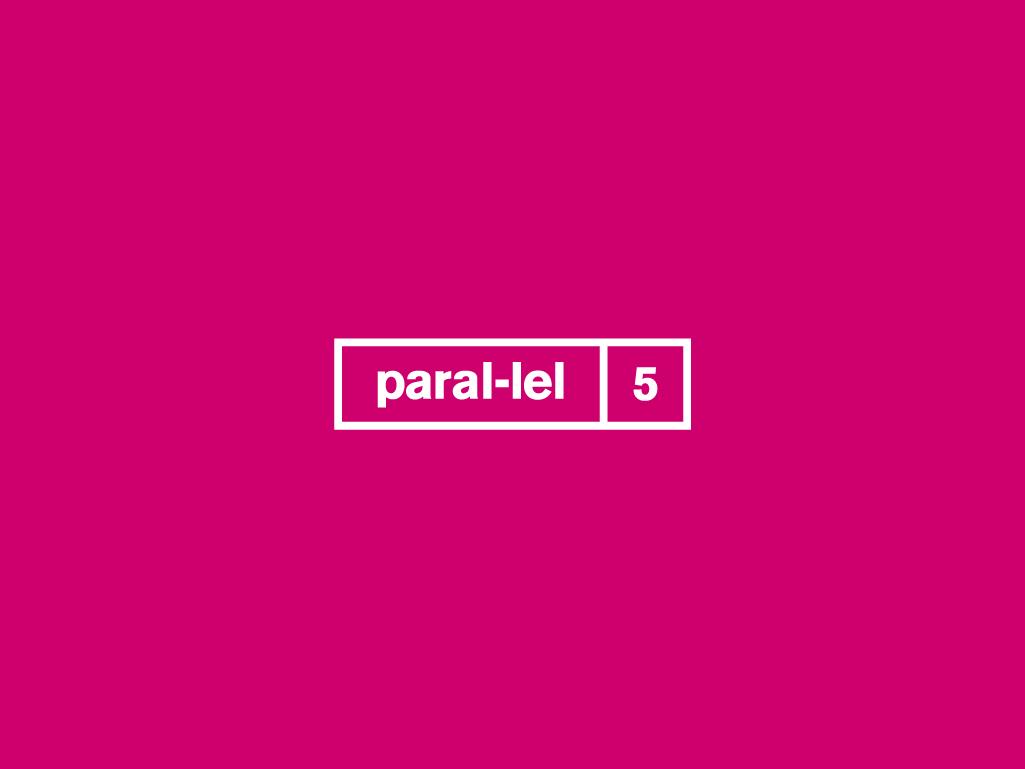 Paral-lel 5 Coordination